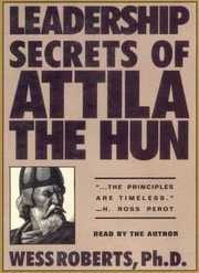 Leadership_Secrets_of_Atilla_the_Hun